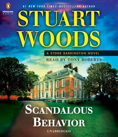 Scandalous Behavior by Stuart Woods