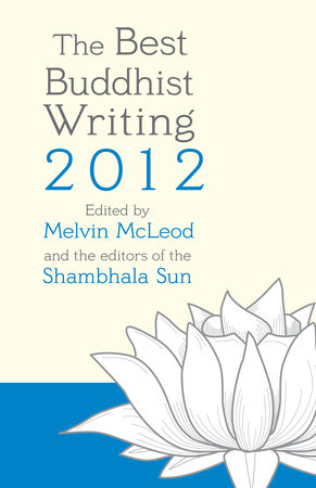 The Best Buddhist Writing 2012 by