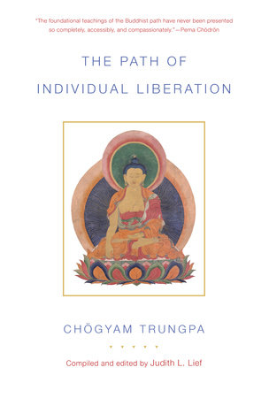 The Path of Individual Liberation (volume 1) by Chogyam Trungpa