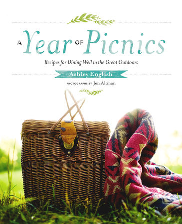 A Year of Picnics by Ashley English