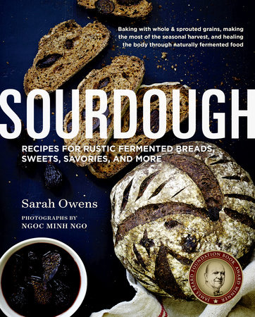 Sourdough by Sarah Owens