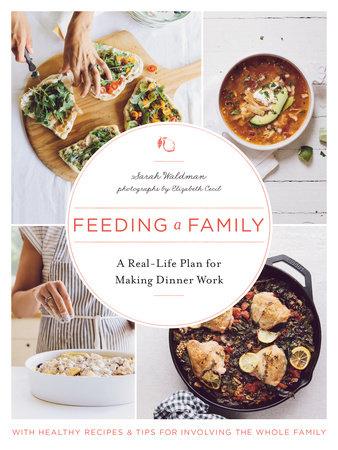 Feeding a Family by Sarah Waldman