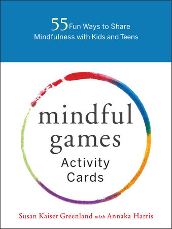 Mindful Games Activity Cards by Susan Kaiser Greenland