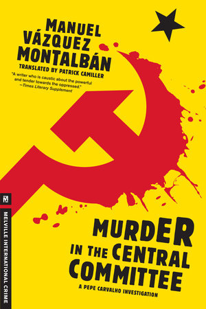 Murder in the Central Committee by Manuel Vazquez Montalban
