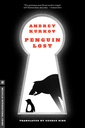 Penguin Lost by Andrey Kurkov