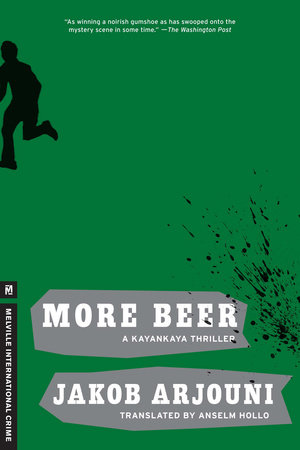 More Beer by Jakob Arjouni