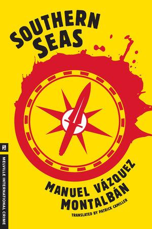 Southern Seas by Manuel Vazquez Montalban