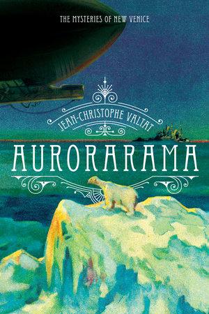 Aurorarama by Jean-Christophe Valtat