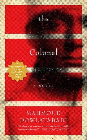 The Colonel by Mahmoud Dowlatabadi