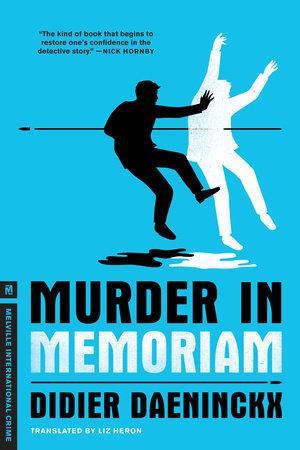 Murder In Memoriam by Didier Daeninckx