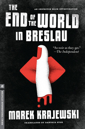 The End of the World in Breslau by Marek Krajewski