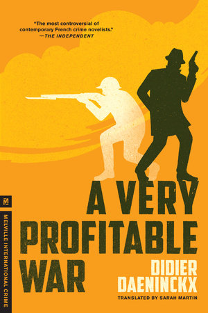A Very Profitable War by Didier Daeninckx