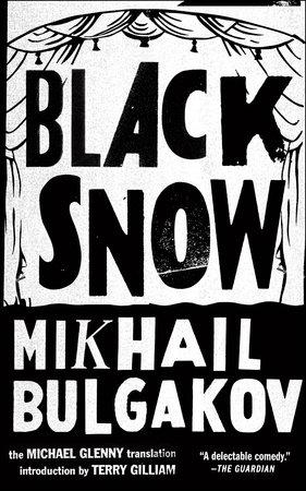 Black Snow by Mikhail Bulgakov