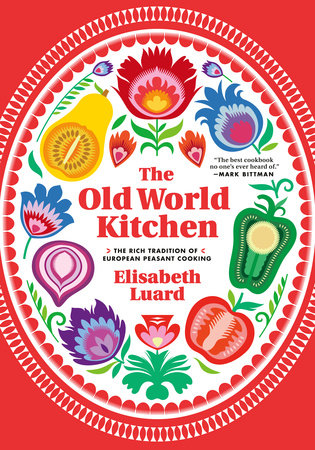 The Old World Kitchen by Elisabeth Luard