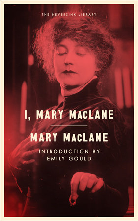I, Mary MacLane by Mary MacLane