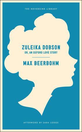 Zuleika Dobson by Max Beerbohm