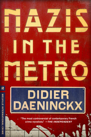 Nazis in the Metro by Didier Daeninckx