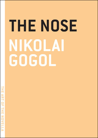 The Nose by Nikolai Gogol