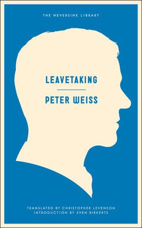 Leavetaking by Peter Weiss