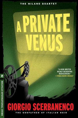 A Private Venus by Giorgio Scerbanenco