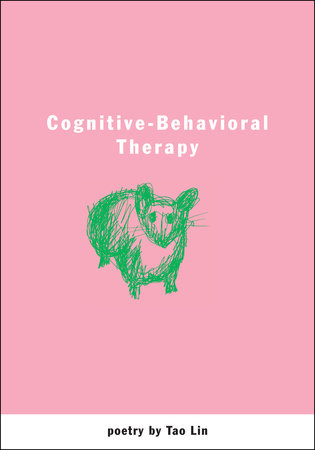 Cognitive-Behavioral Therapy by Tao Lin
