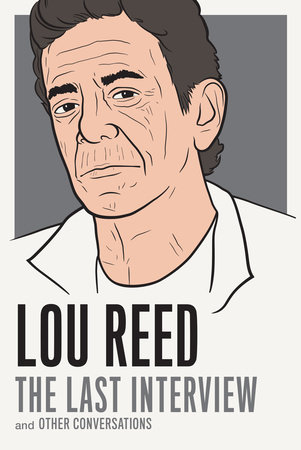 Lou Reed: The Last Interview