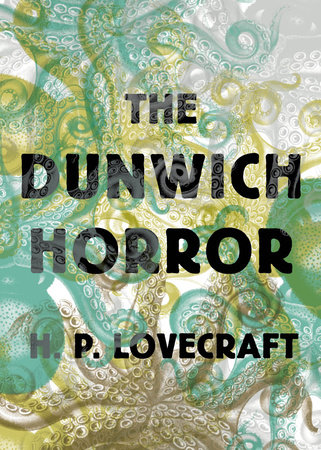 The cover of the book The Dunwich Horror