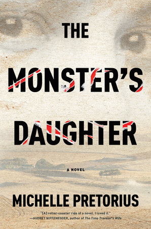 The Monster's Daughter by Michelle Pretorius