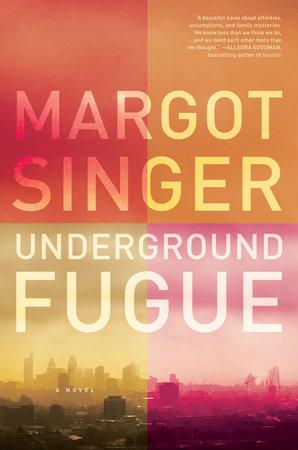 Underground Fugue by Margot Singer