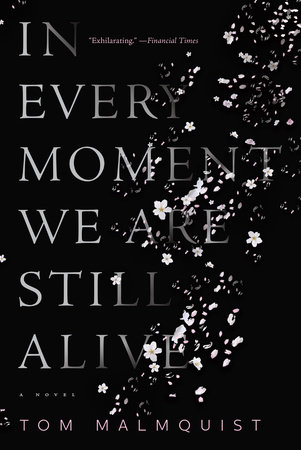The cover of the book In Every Moment We Are Still Alive
