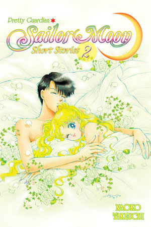 Sailor Moon Short Stories 2 by Naoko Takeuchi