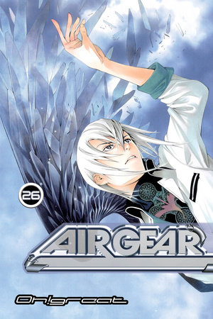 Air Gear 26 by Oh!Great