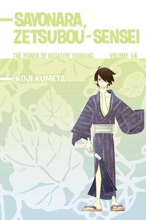Sayonara, Zetsubou-Sensei 14 by Koji Kumeta