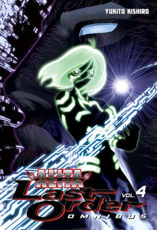 Battle Angel Alita: Last Order Omnibus 4 by Yukito Kishiro