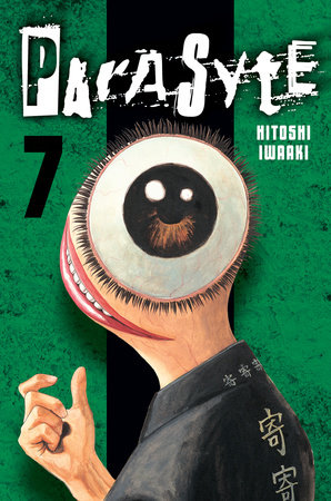 Parasyte 7 by Hitoshi Iwaaki