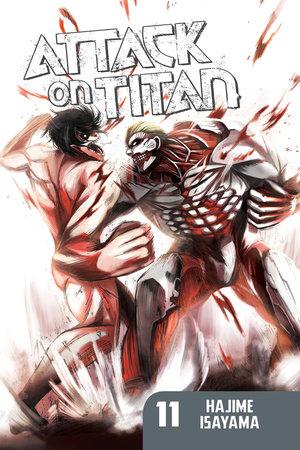 Attack on Titan 11 by Hajime Isayama