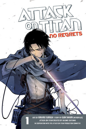 Attack on Titan: No Regrets 1 by Gun Snark