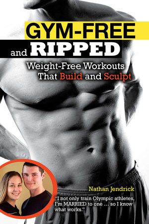 Gym-Free and Ripped by Nathan Jendrick
