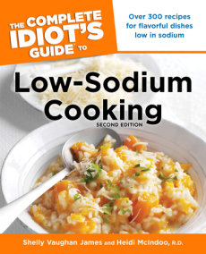 The Complete Idiot's Guide to Low-Sodium Cooking, 2nd Edition