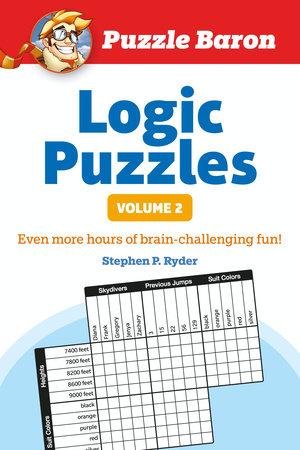 Puzzle Baron's Logic Puzzles, Vol. 2 by Puzzle Baron
