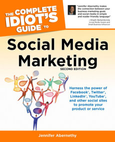 The Complete Idiot's Guide to Social Media Marketing: 2nd Edition