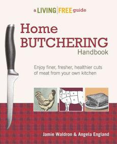 Home Butchering Handbook