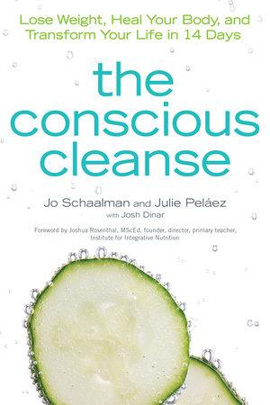 The Conscious Cleanse by Jo Schaalman and Julie Pelaez