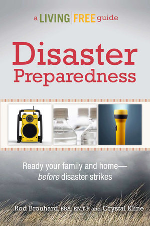 Disaster Preparedness by Rod Brouhard, EMT-P and Crystal Kline, MEP