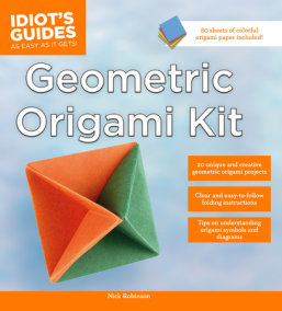 Idiot's Guides: Geometric Origami Kit