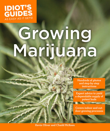 Idiot's Guides: Growing Marijuana