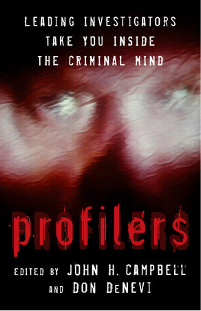 Profilers by John H. Campbell