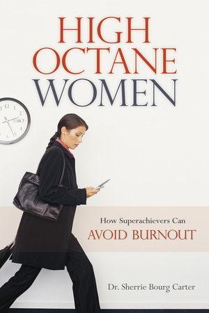 High Octane Women by Dr. Sherrie Bourg Carter