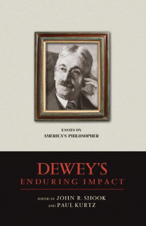 Dewey's Enduring Impact by