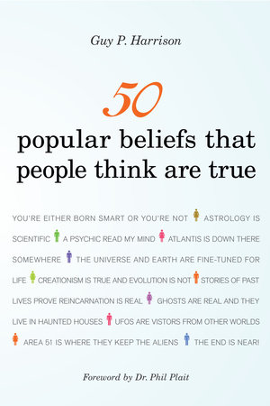 50 Popular Beliefs That People Think Are True by Guy P. Harrison